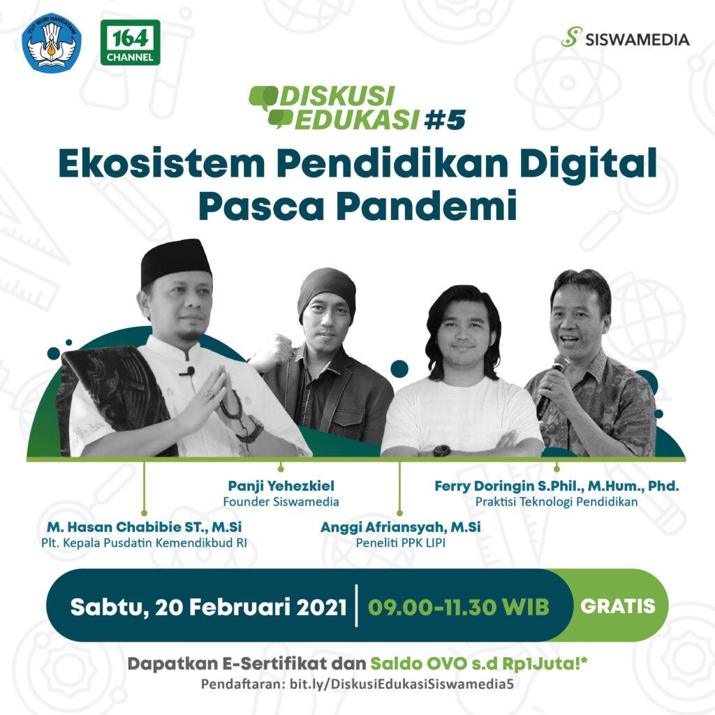 Webintar Diskusi Edukasi Siswamedia#5: Ekosistem Pendidikan Digital Pasca Pandemi